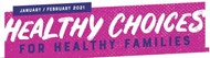 Healthy Choices for Healthy Families