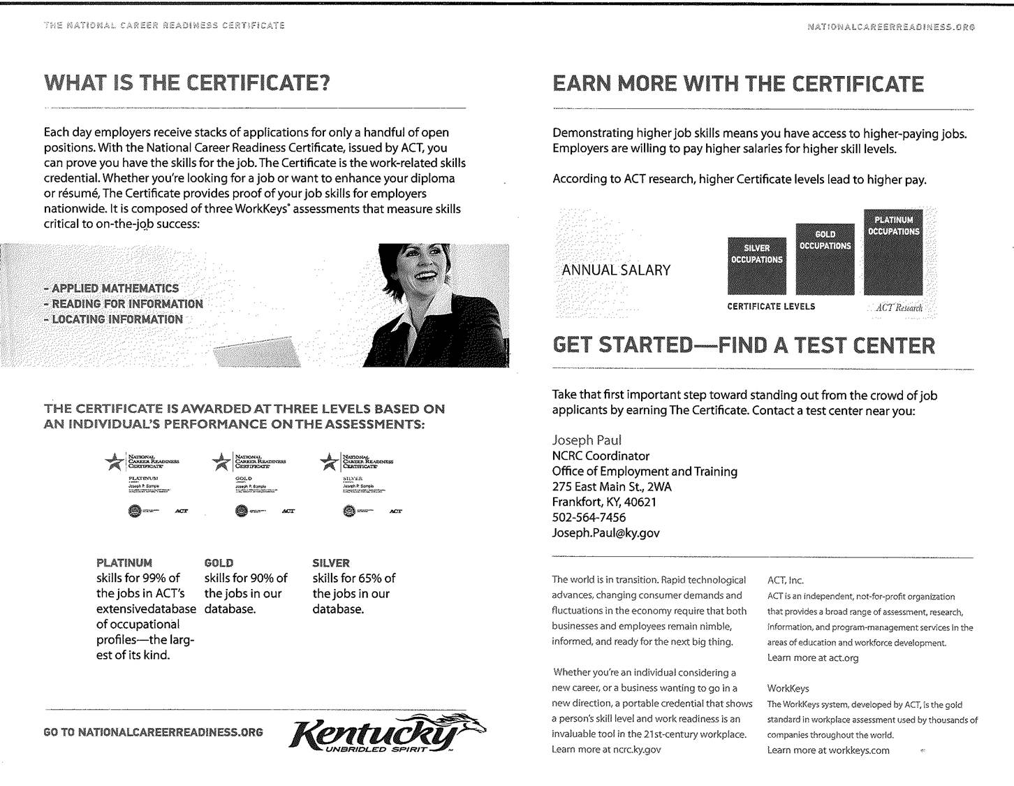 Click here to see the WorkKeys Sample Questions.